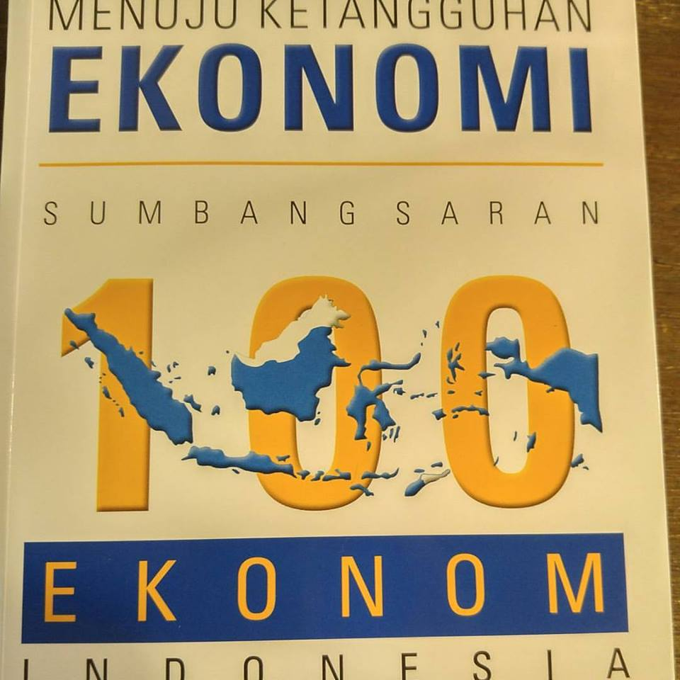 Buku Menuju Ketangguhan Ekonomi: Sumbang Saran 100 Ekonom Indonesia