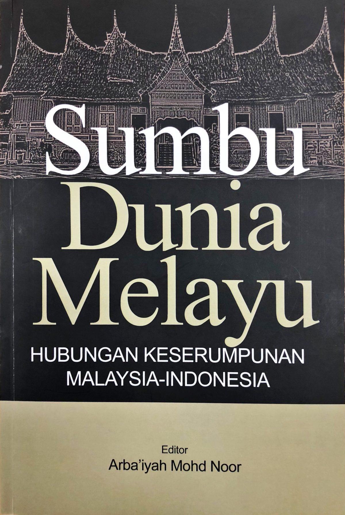 Sumbu Dunia Melayu: Peranan Media dalam Mempererat Hubungan Bilateral Malaysia dan Indonesia